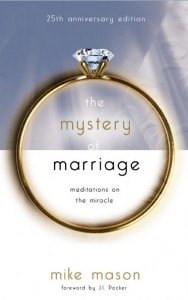The Mystery of Marriage by Mike Mason